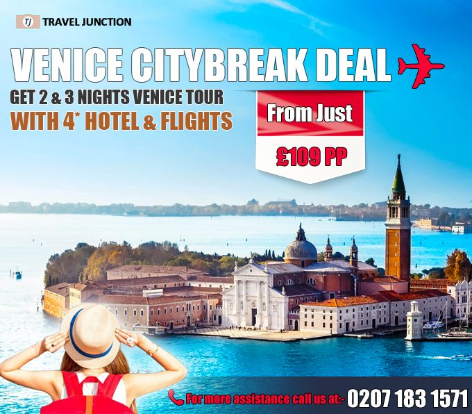 #Venice is a must visit destination for vacationers, it is a wonderful destination to explore. Get the #citybreakdeal of 2 & 3 Nights Venice with 4* #Hotel & #Flights From £ 109 PP. It's a great experience for vacationers. Call at:0207 183 1571