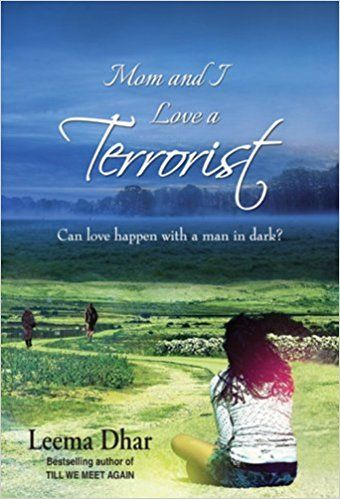 Buy Mom and I Love a Terrorist: Can Love Happen with a Man in Dark? Book Online at Low Prices in India | Mom and I Love a Terrorist: Can Love Happen with a Man in Dark? Reviews & Ratings - Amazon.in
