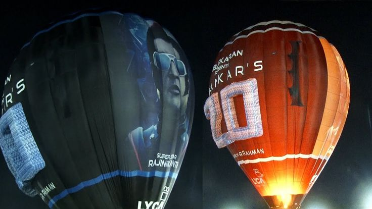Exclusive Coverage| Superstar Rajinikanth's 2.O Hot air Balloon Launched...
