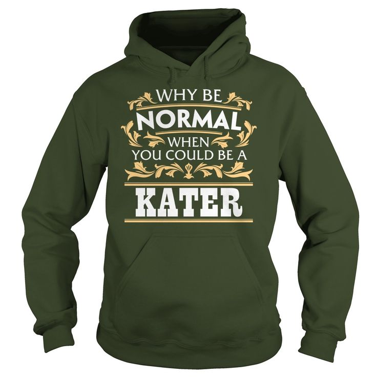 KATER Funny Tshirt #gift #ideas #Popular #Everything #Videos #Shop #Animals #pets #Architecture #Art #Cars #motorcycles #Celebrities #DIY #crafts #Design #Education #Entertainment #Food #drink #Gardening #Geek #Hair #beauty #Health #fitness #History #Holidays #events #Home decor #Humor #Illustrations #posters #Kids #parenting #Men #Outdoors #Photography #Products #Quotes #Science #nature #Sports #Tattoos #Technology #Travel #Weddings #Women