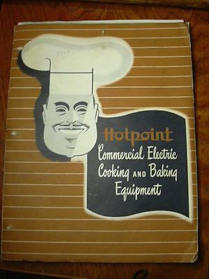 1947 Hotpoint Commercial Electric Cooking  Baking Equipment Catalog*