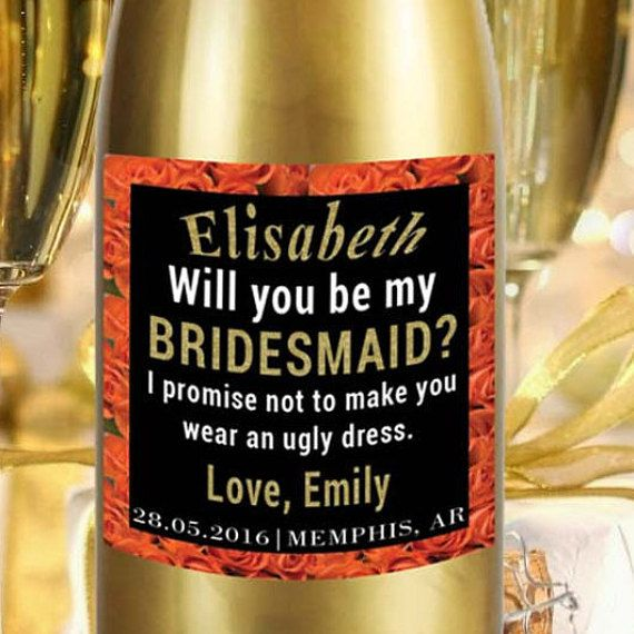Check out this item in my Etsy shop https://www.etsy.com/listing/274456496/custom-mini-champagne-label-bridesmaid