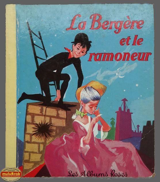 Livre Collection ... LA BERGERE ET LE RAMONEUR (1961) *Les Albums Roses*
