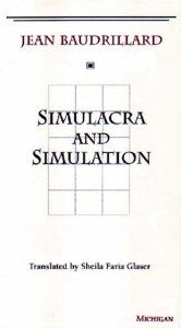 Simulacra and Simulation (The Body, In Theory: Histories of Cultural Materialism): Jean Baudrillard, Sheila Faria Glaser: 9780472065219: Ama...