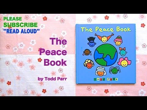 [Read aloud] The Peace Book by Todd Parr w/ music, Read along picture books - YouTube