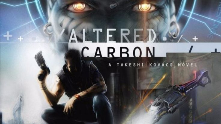 "Altered Carbon è una serie tv cyberpunk che uscirà su Netflix nel 2017: 10 episodi tratti dal romanzo omonimo di Richard K. Morgan (""Bay City"") del 2002..."
