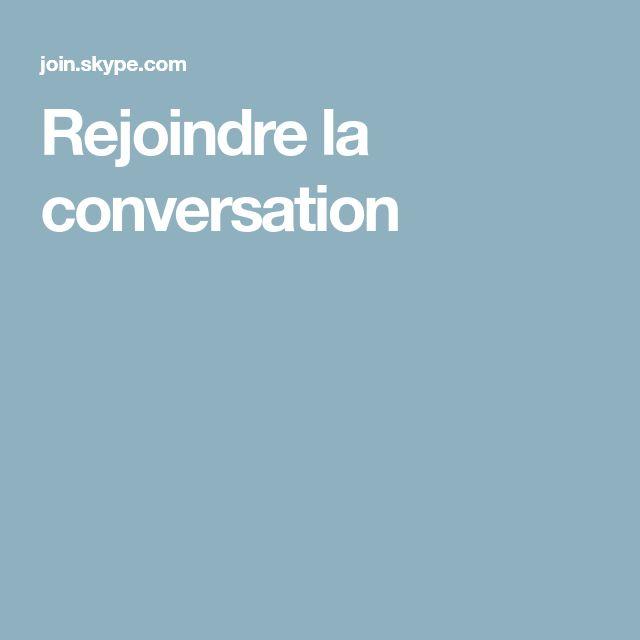 Rejoindre la conversation