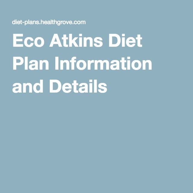 Eco Atkins Diet Plan Information and Details