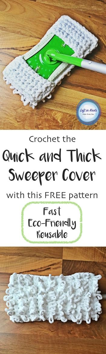 Quick and Thick Sweeper Cover Create this sweeper cover in under an hour and reuse it again and again. A FREE crochet pattern #freepattern #crochet #reducereuserecycle #ecocrochet #bernatblanketyarn #swiffer @yarnspirations