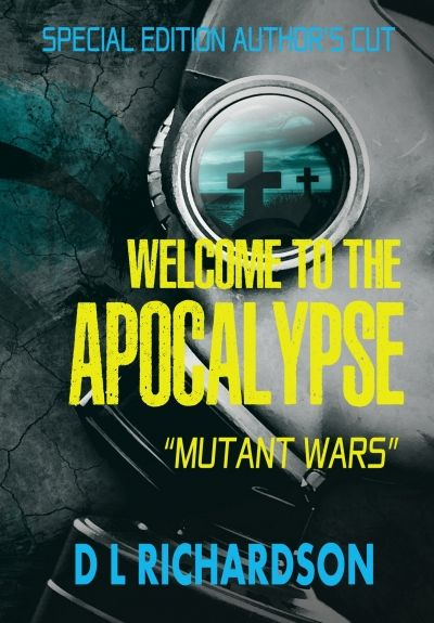 Welcome to the Apocalypse - Mutant Wars