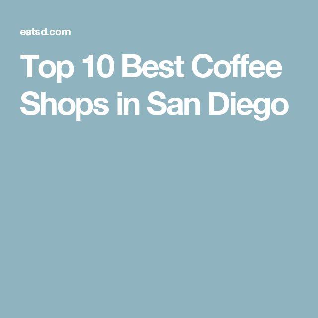 Top 10 Best Coffee Shops in San Diego