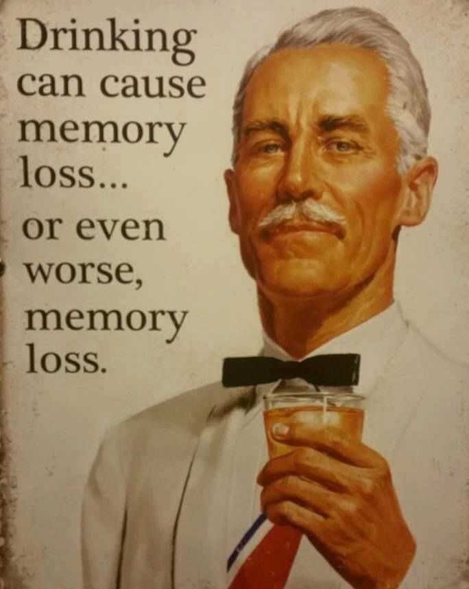 Drinking can cause memory loss!