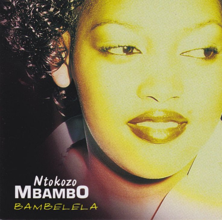 NTOKOZO MBAMBO - Bambelela - South African CD CDCOL8219 *New*