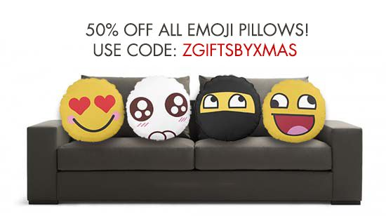 50% Off All Emoji Pillows! Use Coupon Code: ZGIFTSBYXMAS