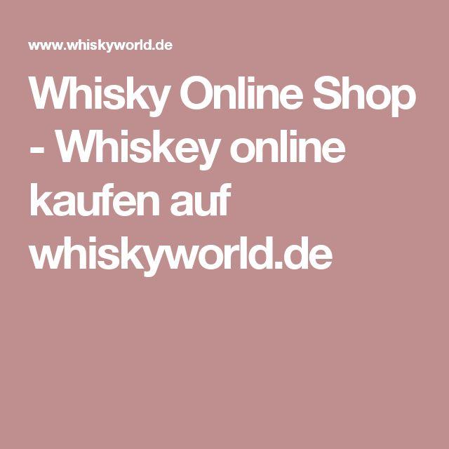 Whisky Online Shop - Whiskey online kaufen auf whiskyworld.de