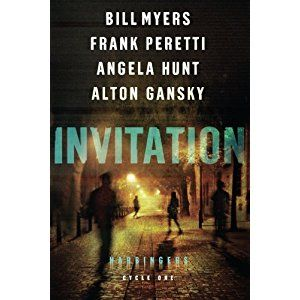 """Title: Invitation Authors: Bill Myers, Frank Peretti, Angela Hunt, and Alton Gansky Publisher: Bethany House ISBN: 978-0-7642-1974-0 """"We've been given special gifts, and I know there's a powerful r…"""