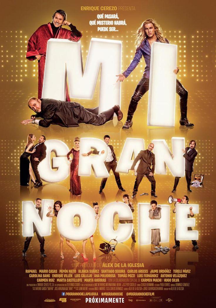 Mi gran noche (2015) - FilmAffinity