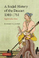A Social History of the Deccan, 1300-1761: Eight Indian Lives (The New Cambridge History of India) by Richard M. Eaton http://www.amazon.com/dp/0521716276/ref=cm_sw_r_pi_dp_mq-ewb1FVT0RJ