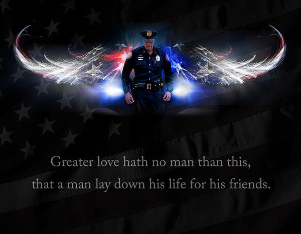 "SIZE: 14""x18"" Text reads: ""Greater love hath no man than this, that a man lay down his life for his friends."" The original No Greater Love Police image depicts a police officer standing in front of wi"