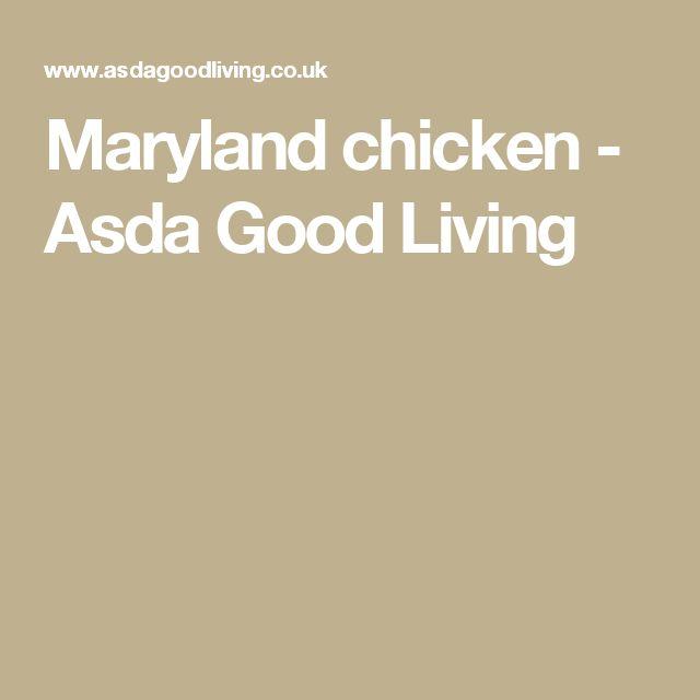 Maryland chicken - Asda Good Living