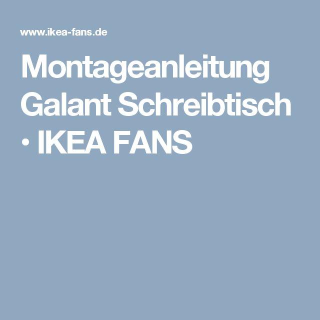 Montageanleitung Galant Schreibtisch • IKEA FANS