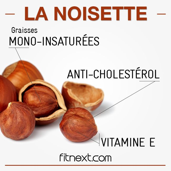 Riche en acides gras mono-insaturés, la noisette aide à prévenir le mauvais cholestérol . C'est également l'un des fruits secs les plus riches en anti-oxydants