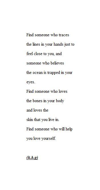 find someone who will help you love yourself