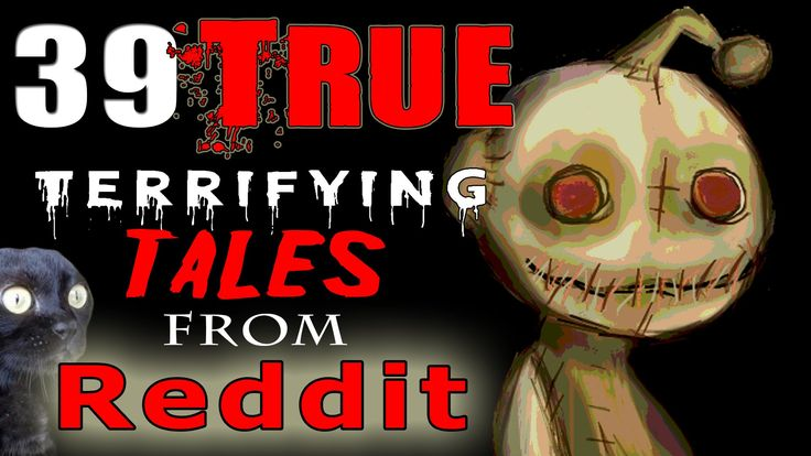 39 TRUE Scary HORROR Stories from REDDIT // Lets Not Meet (Theme Stories)
