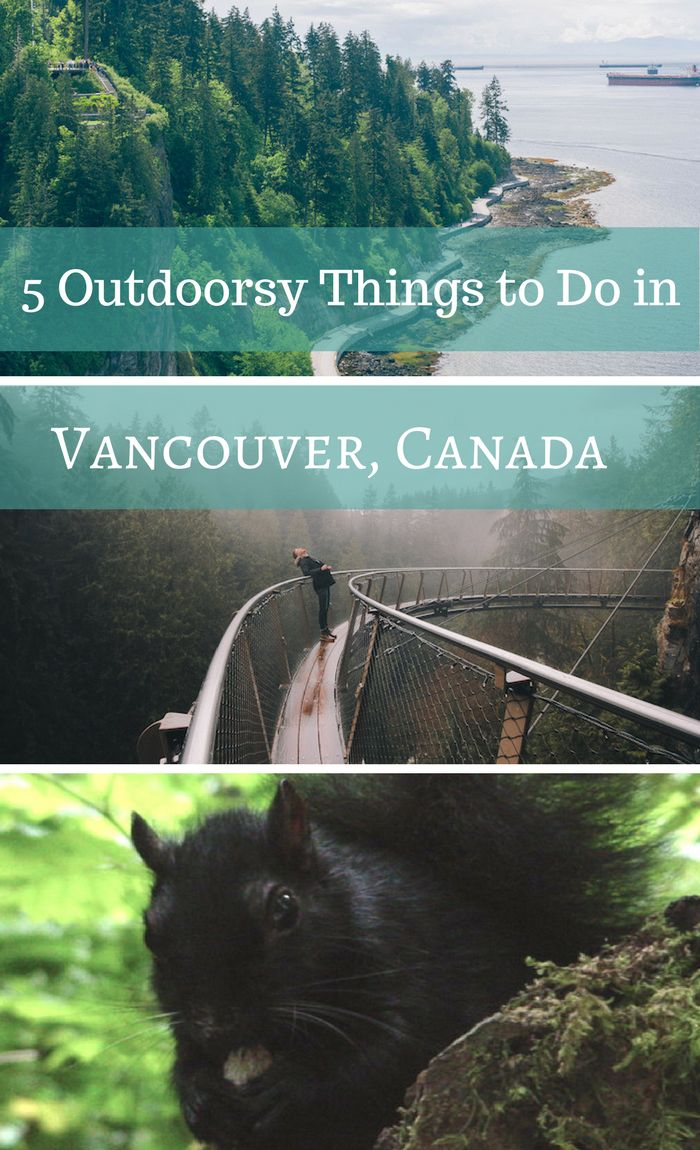 5 Outdoorsy Things to Do in Vancouver Canada