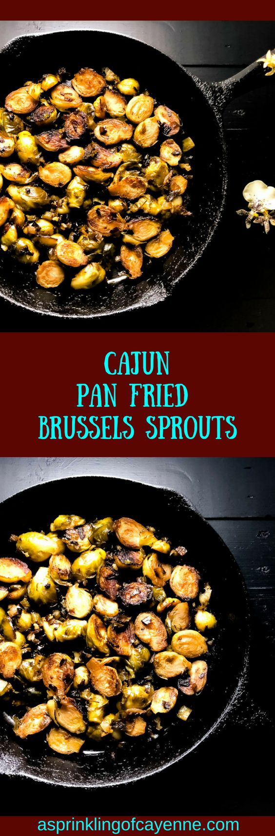 #Cajun Pan Fried Brussels Sprouts. Halved sprouts cooked down with the Cajun trinity, garlic, and a simple south Louisiana sauce. #glutenfreesidedish #brussels #brusselssprouts | https://asprinklingofcayenne.com/cajun-pan-fried-brussels-sprouts/