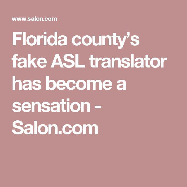 Florida county's fake ASL translator has become a sensation - Salon.com