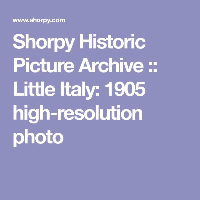 Shorpy Historic Picture Archive :: Little Italy: 1905 high-resolution photo