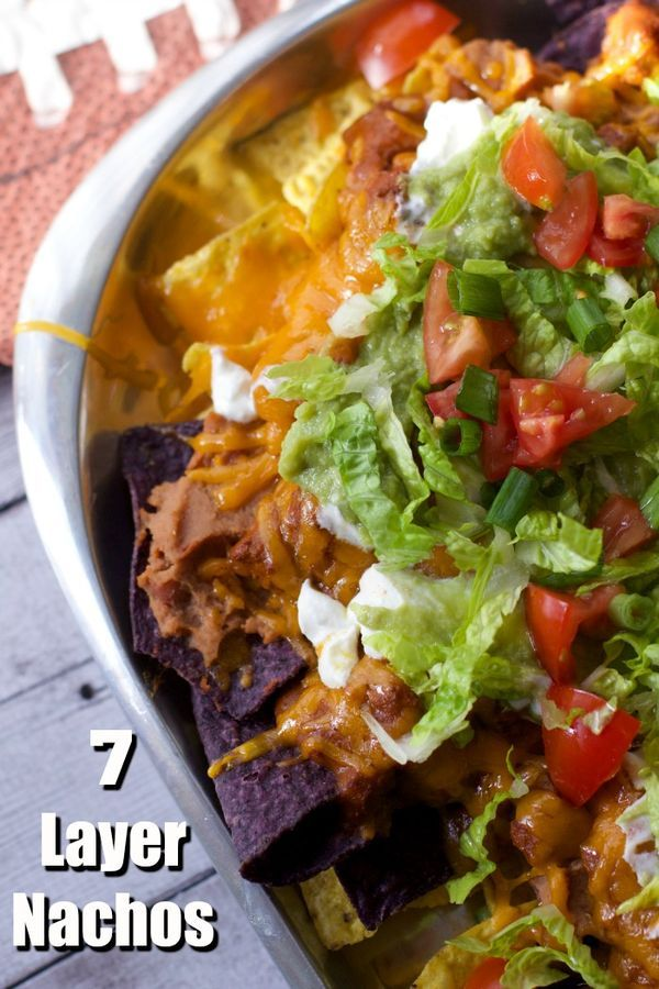 Game Day Snacks : 7 Layer Nachos Recipe | Chili, Game day snacks and ...