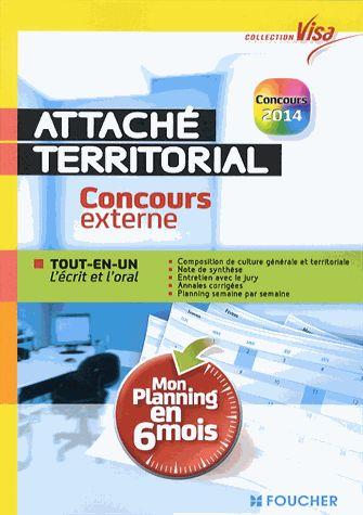 Attaché territorial - Concours externe Adèle Bentegeat, Joël Dupré, Sébastien Duval, Emily Lacaze Collectif