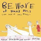 Beware of Young Girls: The Songs of Dory Previn [CD]