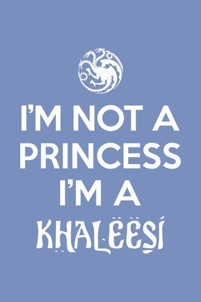 I'm not a princess, I'm a #Khaleesi Art Print #Got #GameofThrones