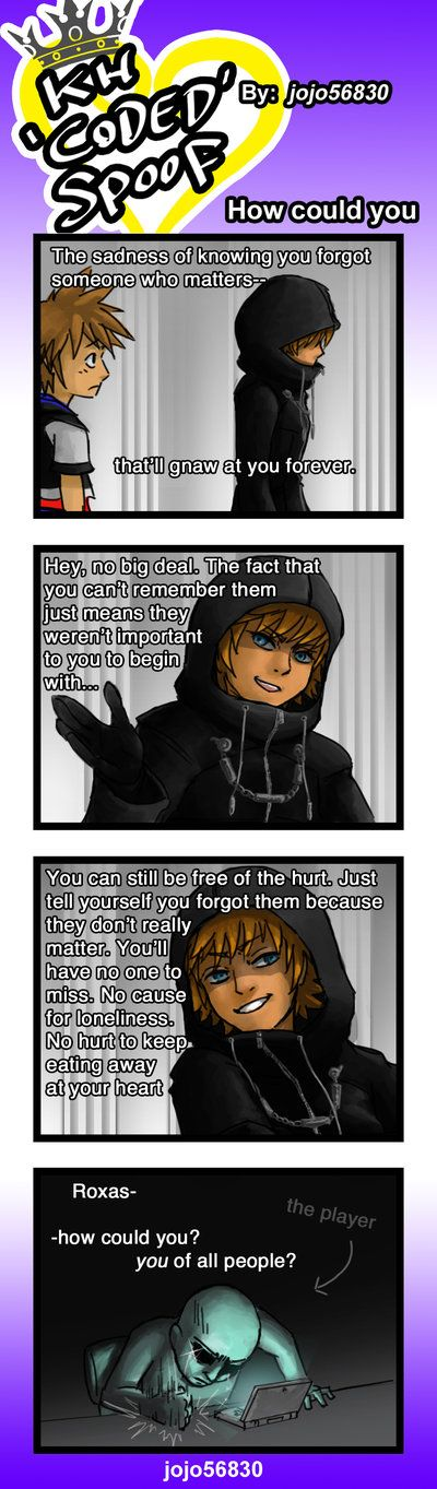 KH coded Spoof: how could you by jojo56830.deviantart.com on @DeviantArt