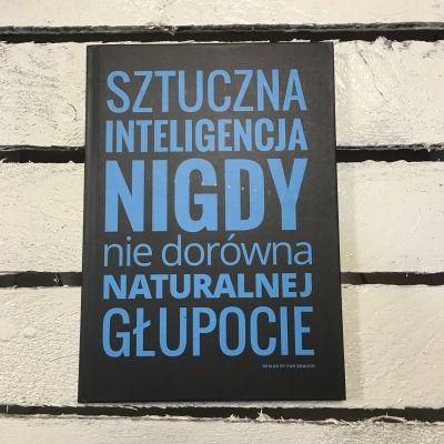 """Śmieszne Okładki """"Sztuczna inteligencja nigdy nie dorówna naturalnej głupocie"""""""