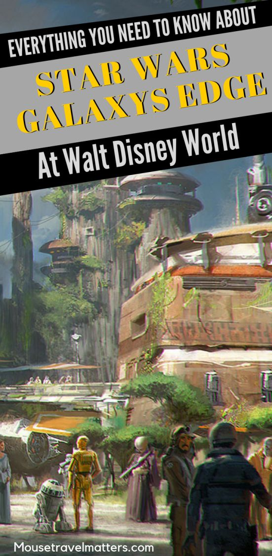 Making Star Wars: Galaxy's Edge // Details Revealed – Tapped Out Travellers / Family Travel Blog