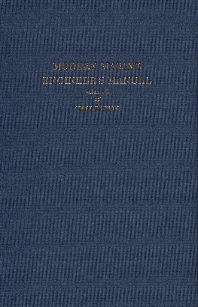 Modern Marine Engineer's Manual Volume II