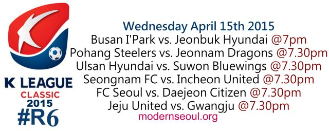K League Classic 2015 Round 6 April 15th