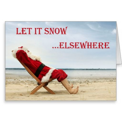 Let it snow...elsewhere