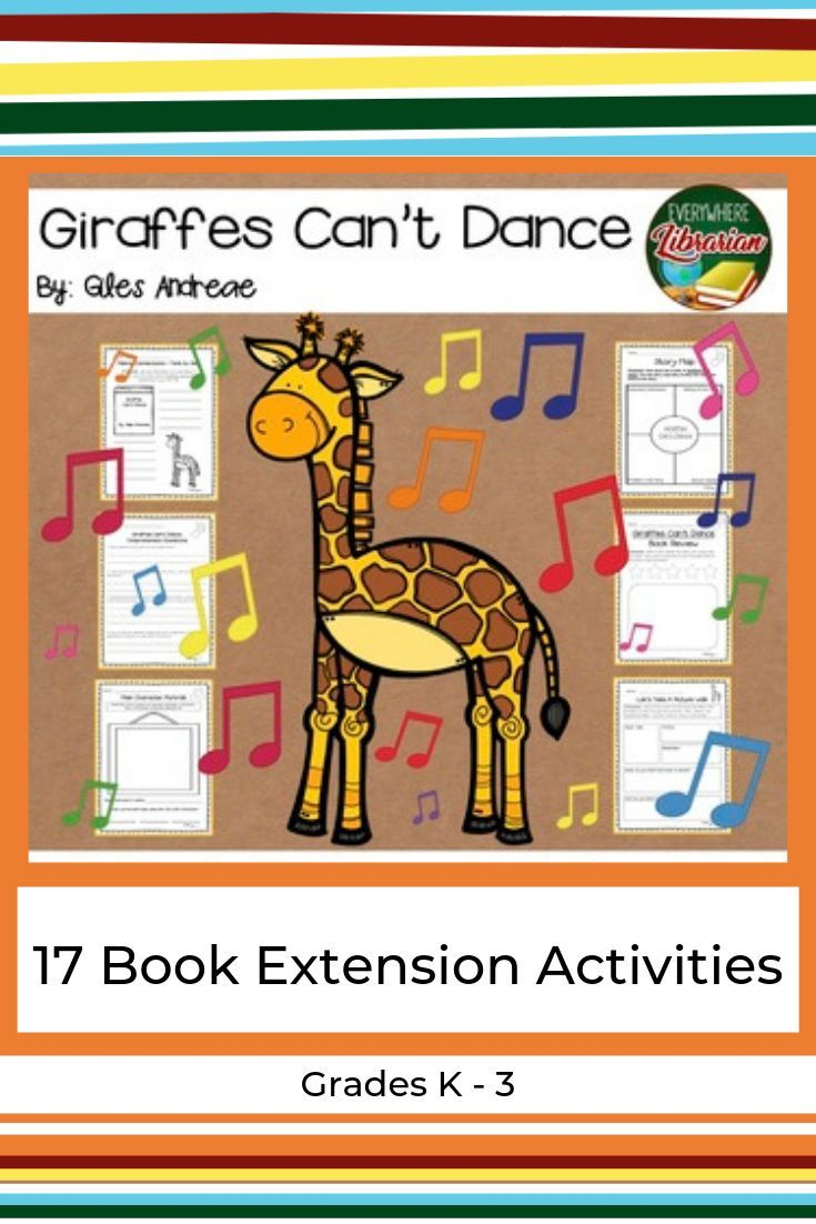 Giraffes Can T Dance By Giles Andreae 17 Book Extension Activities No Prep Elementary Library Activities Giraffes Cant Dance Kindergarten Library Activities [ 1102 x 735 Pixel ]