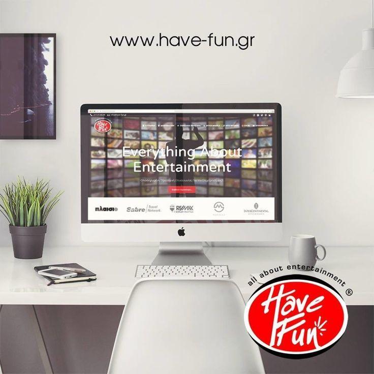 Ενημερωθείτε από την ιστοσελίδα μας για όλη την γκάμα υπηρεσιών μας  http://have-fun.gr/