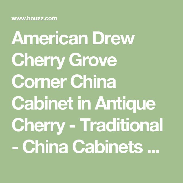 American Drew Cherry Grove Corner China Cabinet in Antique Cherry - Traditional - China Cabinets And Hutches - by Beyond Stores