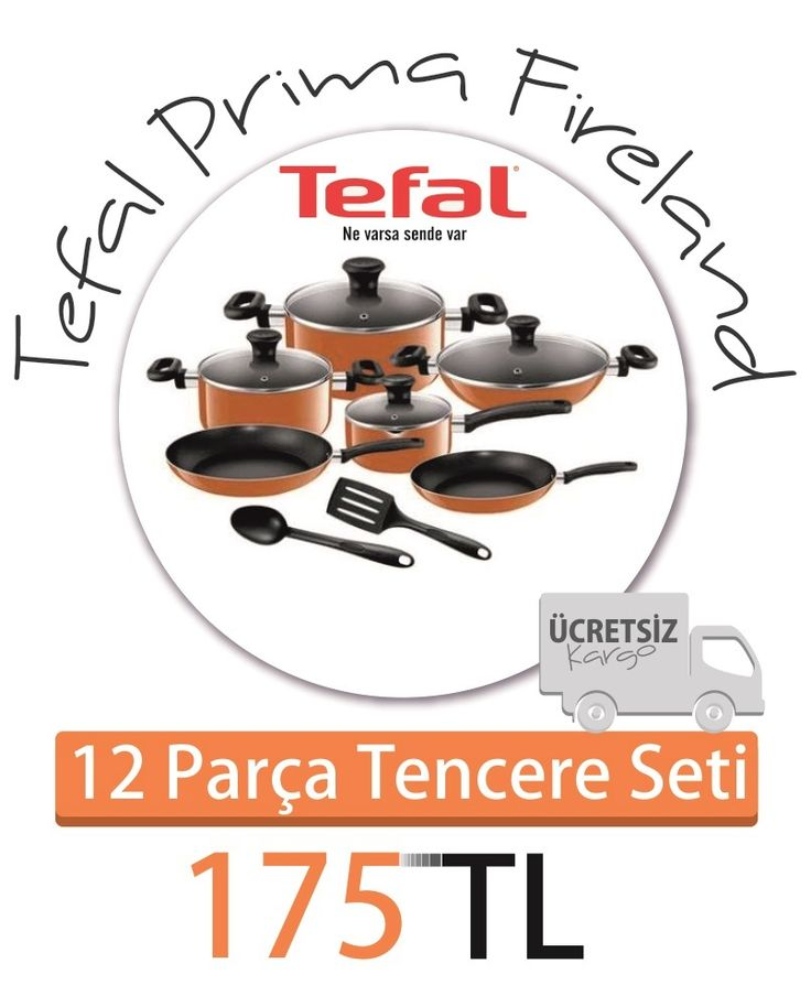 Tefal Prima Fireland 12 Parça Tencere Seti Kargo Dahil 175 TL