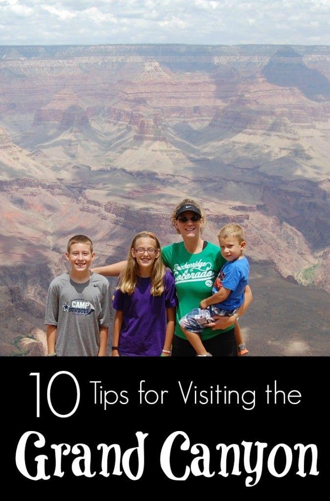 10 Tips to Visit the Grand Canyon   Arizona  First Visit