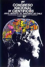 1er CONGRESO NACIONAL DE CIENTÍFICOS En esa época se llevó a cabo el primer congreso que reunió a científicos de todo el mundo en Chile.