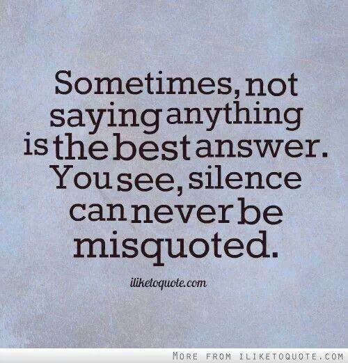 Silence | Quotes that I love | Pinterest Quotes About Silence And Love