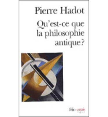 Qu'Est-CE Que LA Philosophie Antique? (Folio Essais) : Paperback : Pierre Hadot : 9782070327607